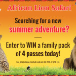 African Lion Safari Ticket Giveaway- Contest Expired
